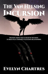 The Van Helsing Incursion by Evelyn Chartres